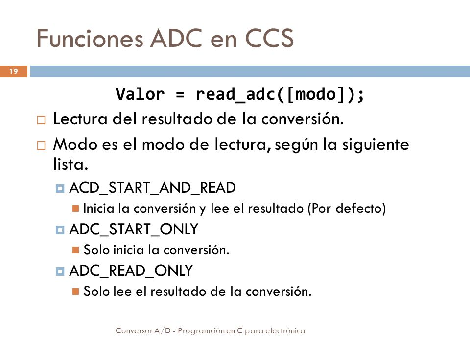 Valor = read_adc([modo]);